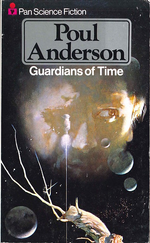 Poul Anderson, Guardians of Time (1977 - Pan Books) uncredited cover