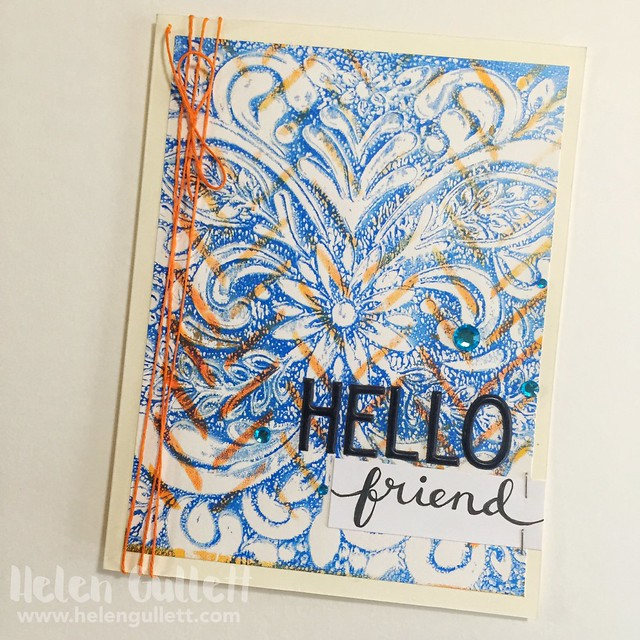 Monoprint: Hello Friend | Monoprint Cards With Gelli Arts Plate, Hero Arts Stencils and Acrylic Paints http://wp.me/p1DmW0-2kW #gelliarts #gelliartsplate #heroarts #monoprinting #cardmaking #handmadecard #papercrafting #mixedmedia #acrylicpaint #stencil