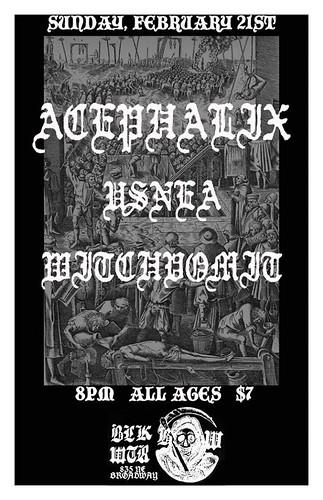 2/21/16 Acephalix/Usnea/Witchvomit