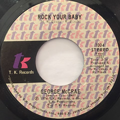 GEORGE MCCRAE:ROCK YOUR BABY(LABEL SIDE-A)