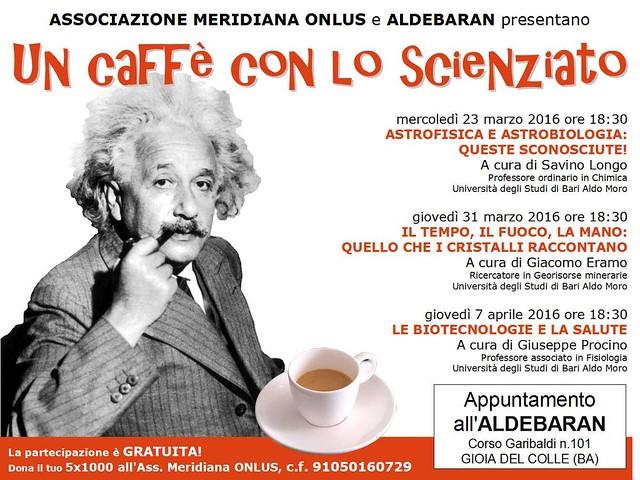 UN CAFFE' CON LO SCIENZIATO
