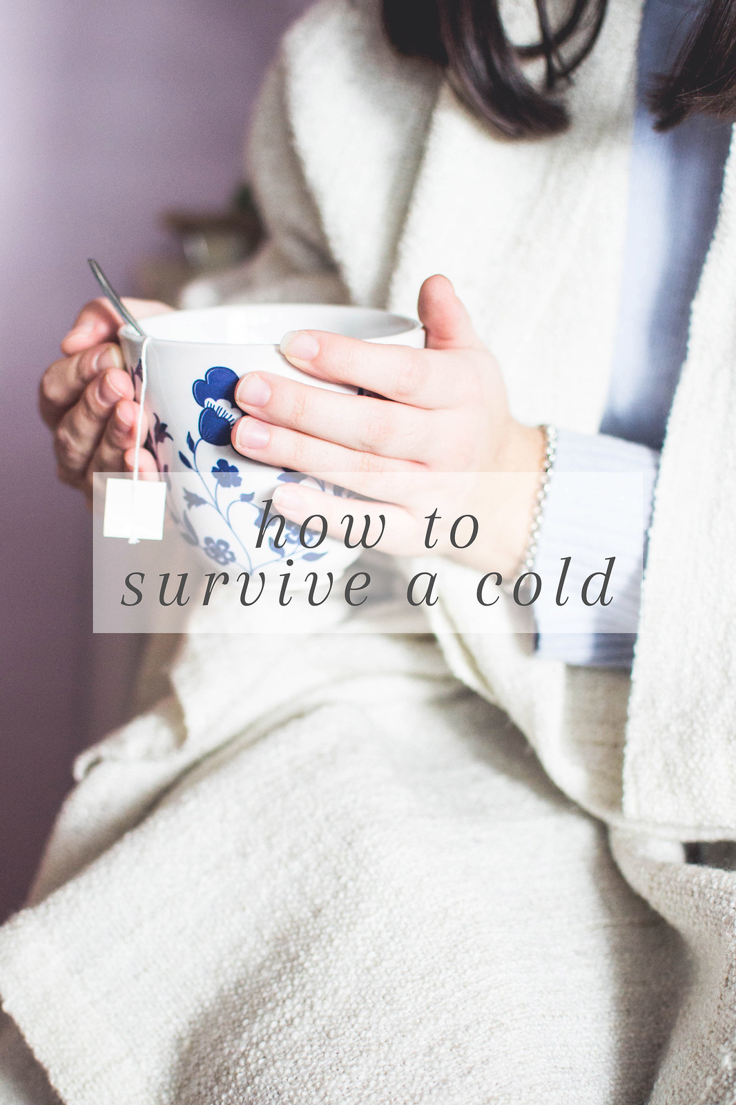 How To Survive A Cold