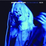 Johnny Winter Live Fillmore East Oct. 1970