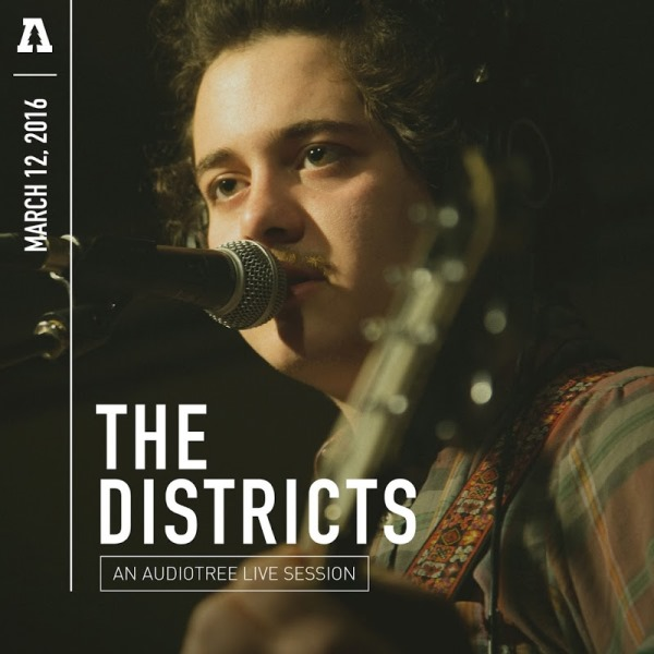 The Districts - The Districts An Audiotree Live Session