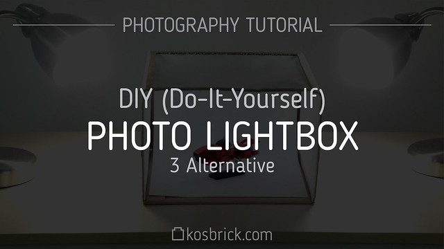 Photo Lightbox DIY (Do-It-Yourself) - Photography Tutorial