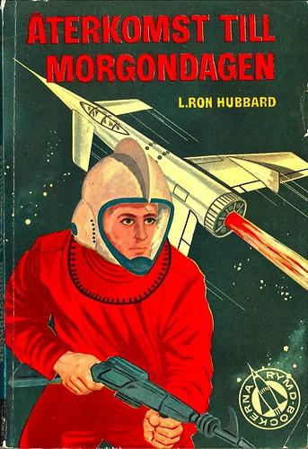 L. Ron Hubbard, Återkomst till morgondagen [Return to Tomorrow] (1957 - Rymdböckerna [1])