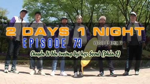 [Vietsub] 2 Days 1 Night Season 3 Tập 73