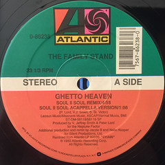 THE FAMILY STAND:GHETTO HEAVEN(LABEL SIDE-A)