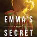 Emma's Secret, by Steena Holmes by Le Fabuleux Destin d'Amélie