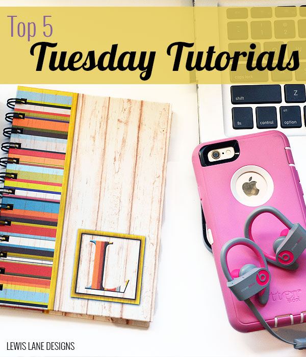 Top 5 Tuesday Tutorials