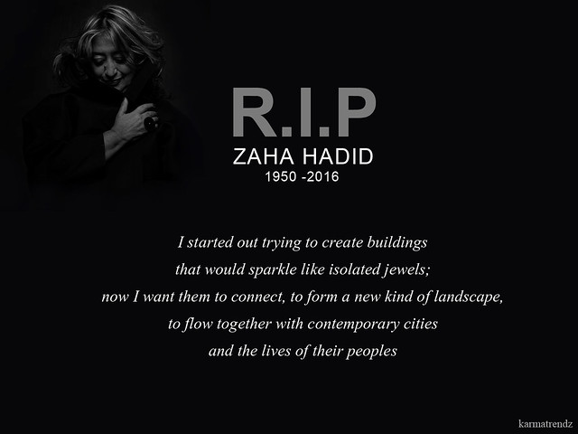 rip_zaha_hadid_karmatrndz