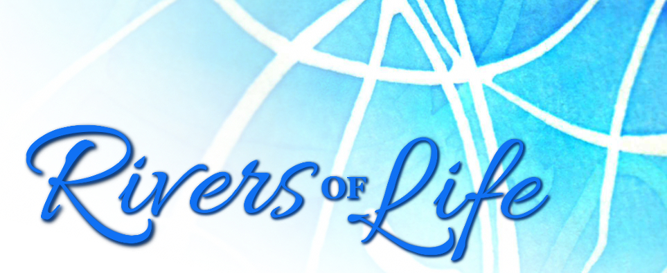 Rivers of Life Banner