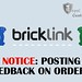NOTICE: Posting Feedback on BrickLink by Royal Brick Customs
