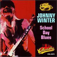 Johnny Winter's School Day Blues
