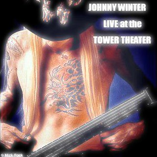 Johnny Winter's Live at the Tower Theatre