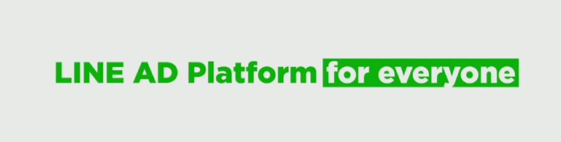 LINE AD Platform for everyone
