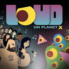 Loud On Planet X