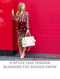 9 Office Chic Fashion Bloggers You Should Know