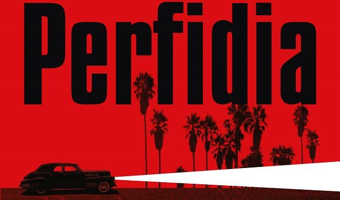 A Perfídia egy tervezett második L.A. Quartet első kötete, angolul 2014-ben jelent meg.