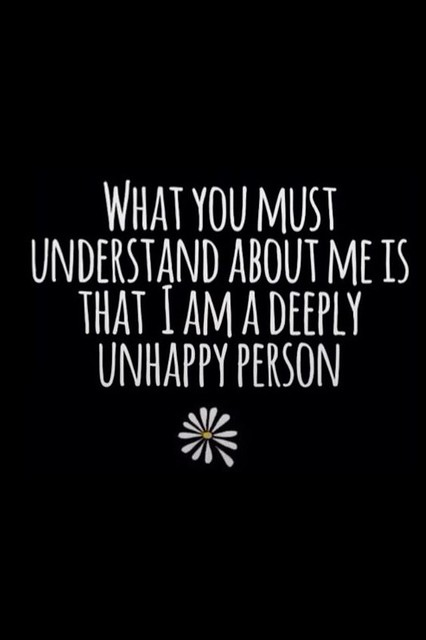 Deeply Unhappy Person