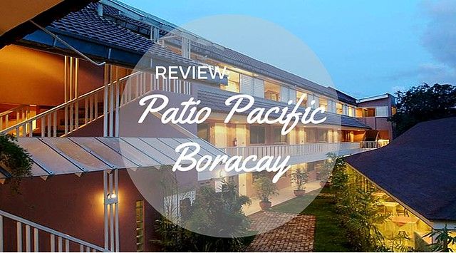 Review of Patio Pacific Boracay