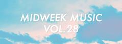 Midweek Music Vol. 28