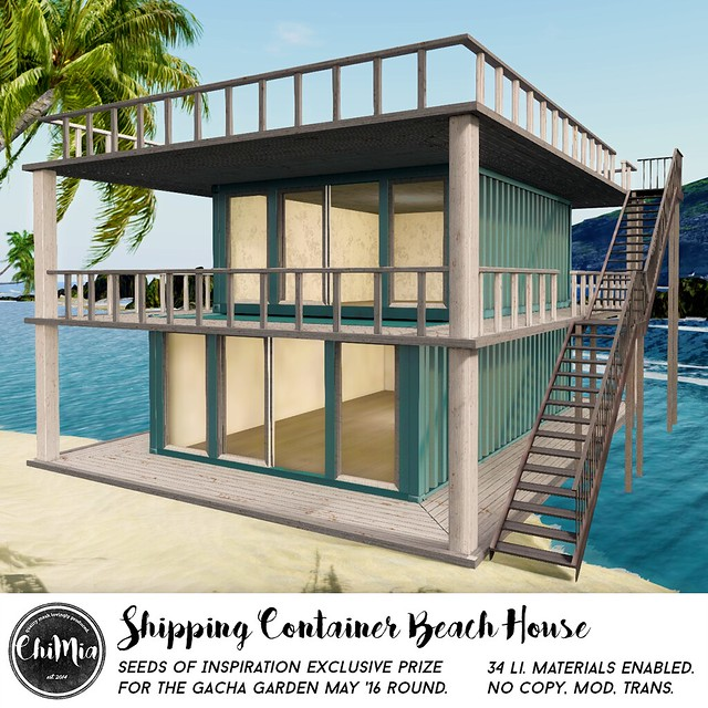 ChiMia - Shipping Container Beach House SOI - Gacha Garden May '16