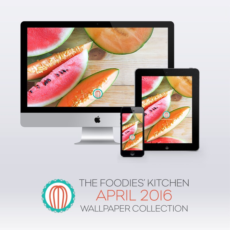 Foodies Freebie: April 2016 Wallpaper Collection