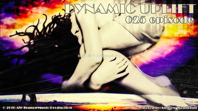 Dynamic uplift 025 episode
