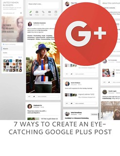 7 Ways To Create An Eye-Catching Google Plus Post | Not Dressed As Lamb