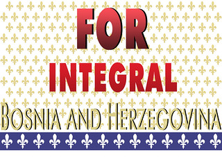 FOR INTEGRAL BOSNIA AND HERZEGOVINA