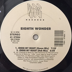 EIGHTH WONDER:CROSS MY HEART(LABEL SIDE-B)