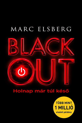 Marc Elsberg: Blackout (Animus, 2016)