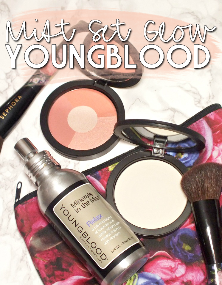 Mist, Set & Glow with Youngblood