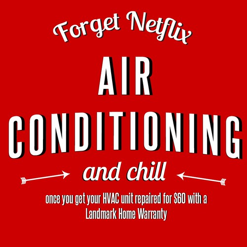 Forget Netflix Air Conditioning and Chill Home Warranty Valentines