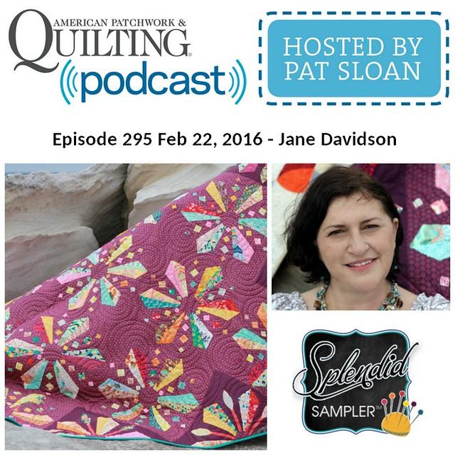American Patchwork Quilting Pocast episode 295 Jane Davidson