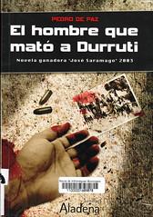 Pedro de Paz, El hombre que mató a Durruti
