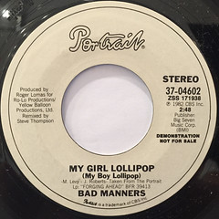 BAD MANNERS:MY GIRL LOLLIPOP(LABEL SIDE-A)