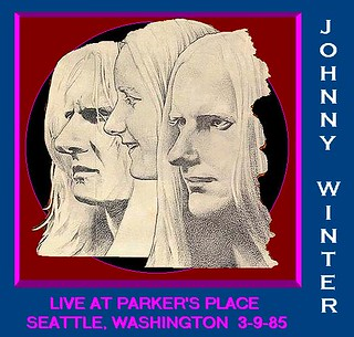 JOHNNY WINTER Live at Parker's Place