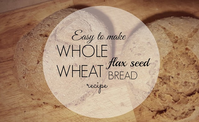wheat&flaxbreadrecipe