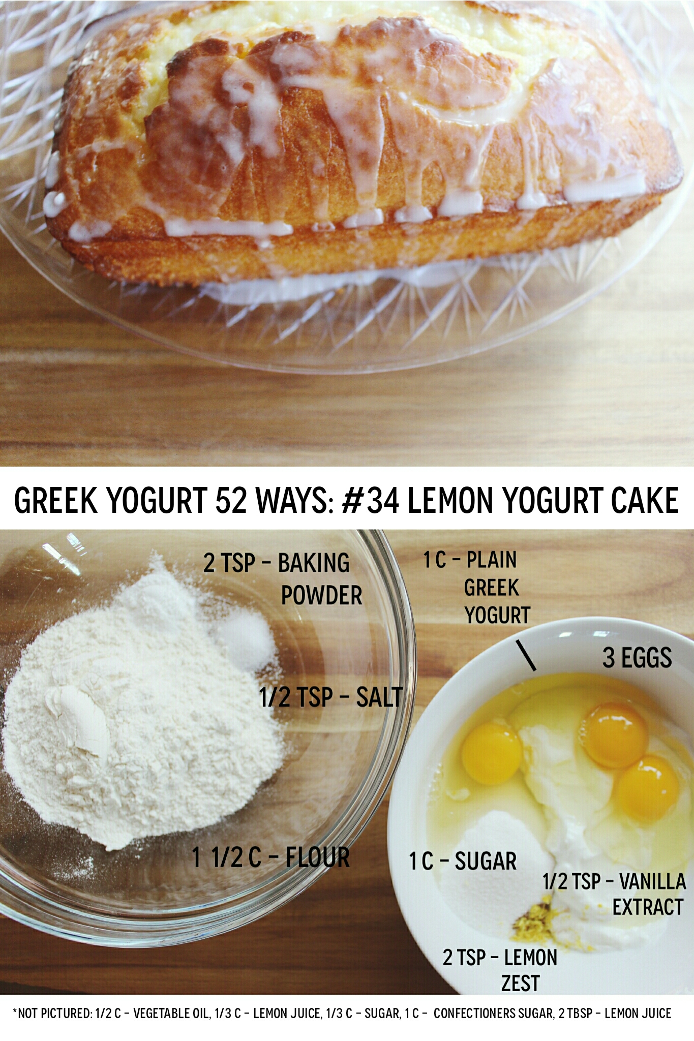 greek yogurt 52 ways: # 34 lemon yogurt cake
