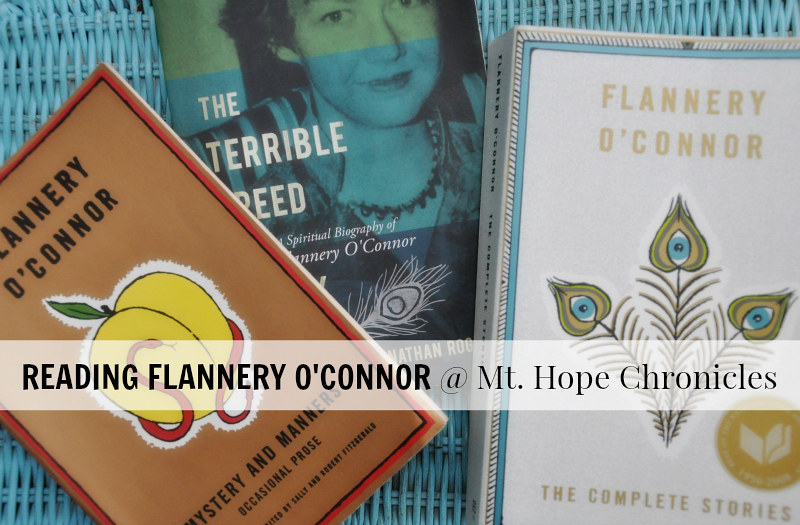 Reading Flannery O'Connor @ Mt. Hope Chronicles