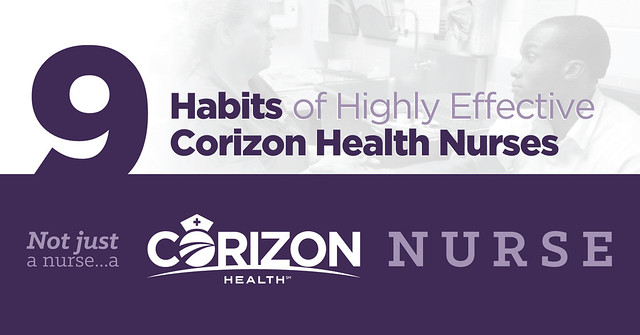 Nine good habits of highly effective Corizon Health correctional nurses