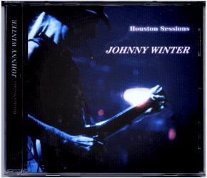 Johnny Winter's Houston Sessions