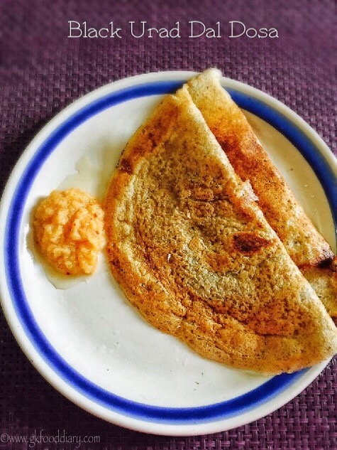 Black urad dal Dosa Recipe for Toddlers and Kids2