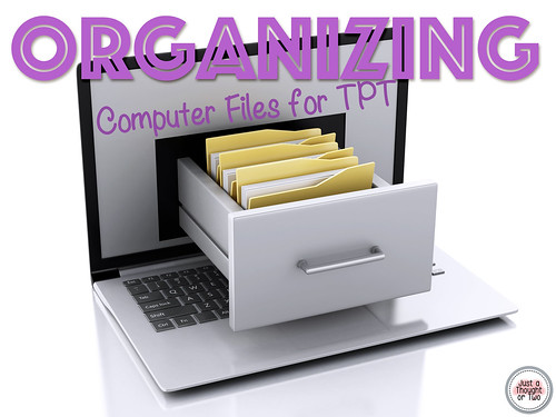 Organizing Your Computer Files for TPT