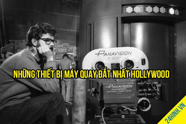 Những thiết bị máy quay đắt nhất Hollywood