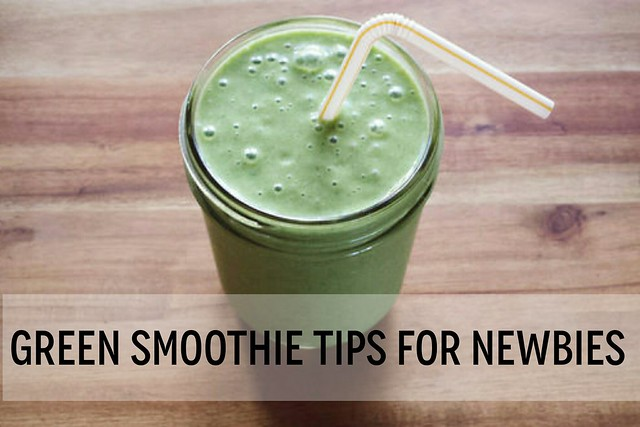 green smoothie tips for newbies