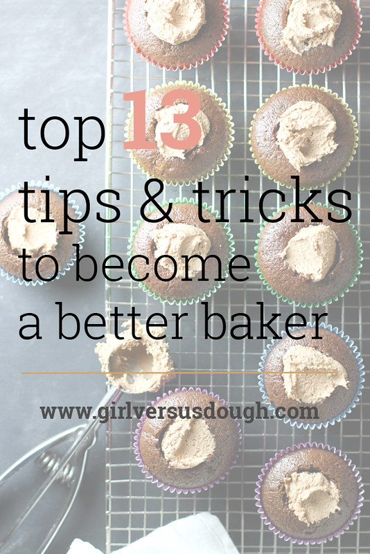 A Baker's Dozen: 13 (More) Baking Tips & Tricks to Become a Better Baker | girlversusdough.com @girlversusdough