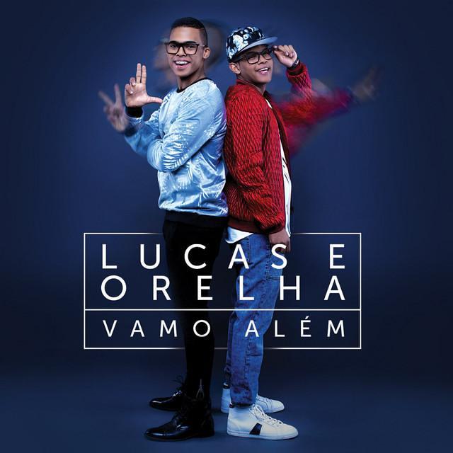Lucas & Orelha - Vamo Além